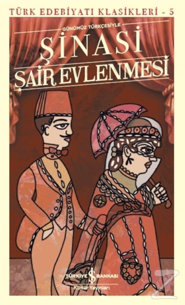 Şair Evlenmesi - Türk Edebiyatı Klasikleri 5/Şinasi