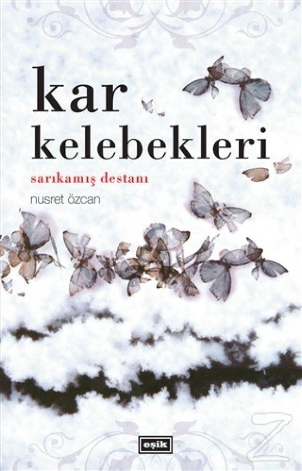 Kar Kelebekleri/Nusret Özcan