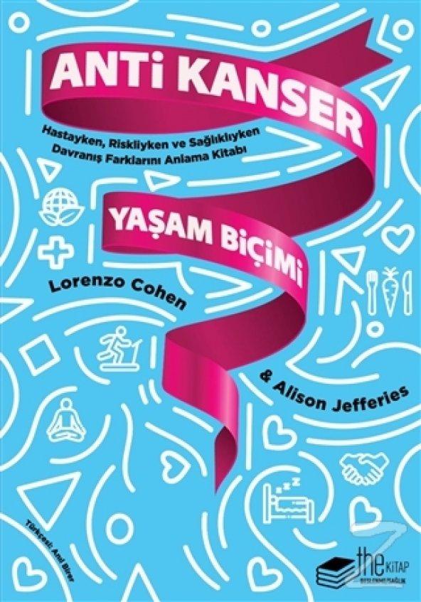 Anti Kanser Yaşam Biçimi/Lorenzo Cohen,Alison Jefferies
