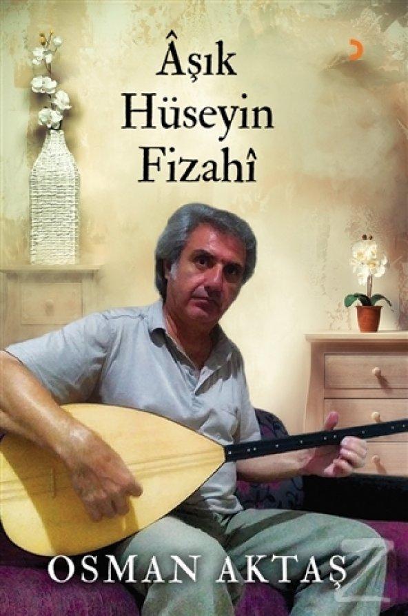 Aşık Hüseyin Fizahi/Osman Aktaş