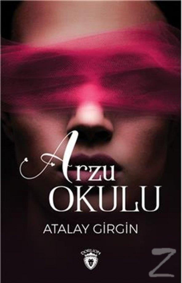 Arzu Okulu/Atalay Girgin