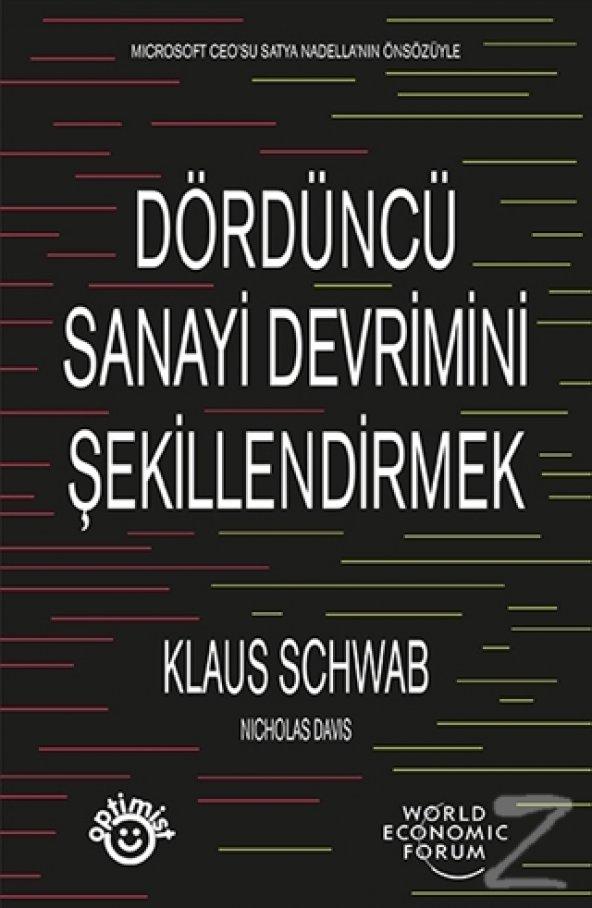 Dördüncü Sanayi Devrimini Şekillendirmek/Klaus Schwab