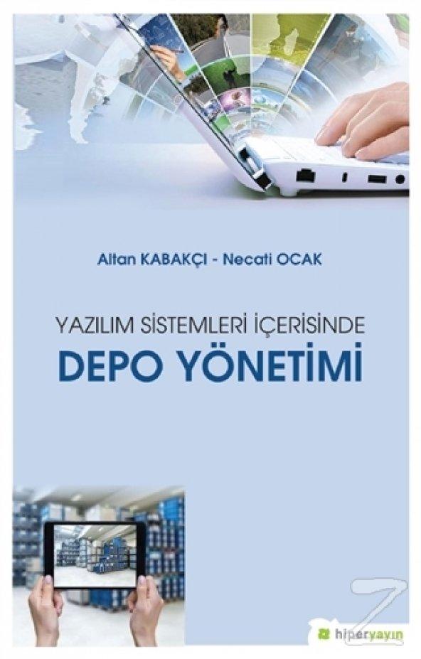 Yazılım Sistemleri İçerisinde Depo Yönetimi/Altan