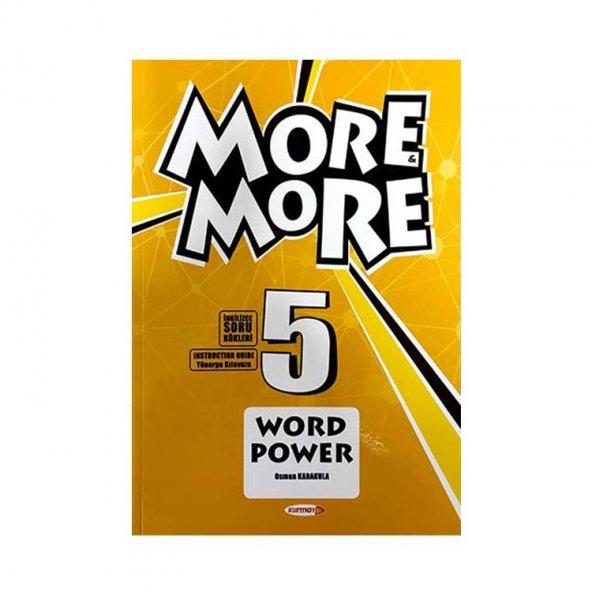KURMAY 5.SINIF MORE AND MORE WORD POWER (YENİ)