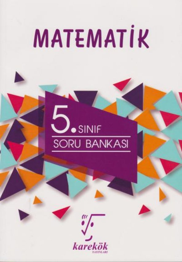 KAREKÖK 5.SINIF MATEMATİK SORU BANKASI (YENİ)