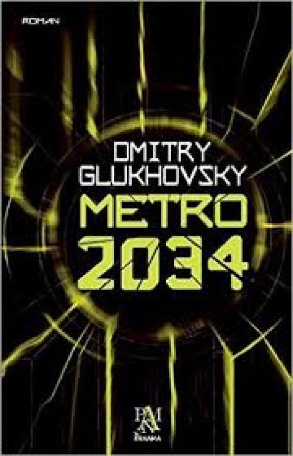 Metro 2034-Dmitry Glukhovsky