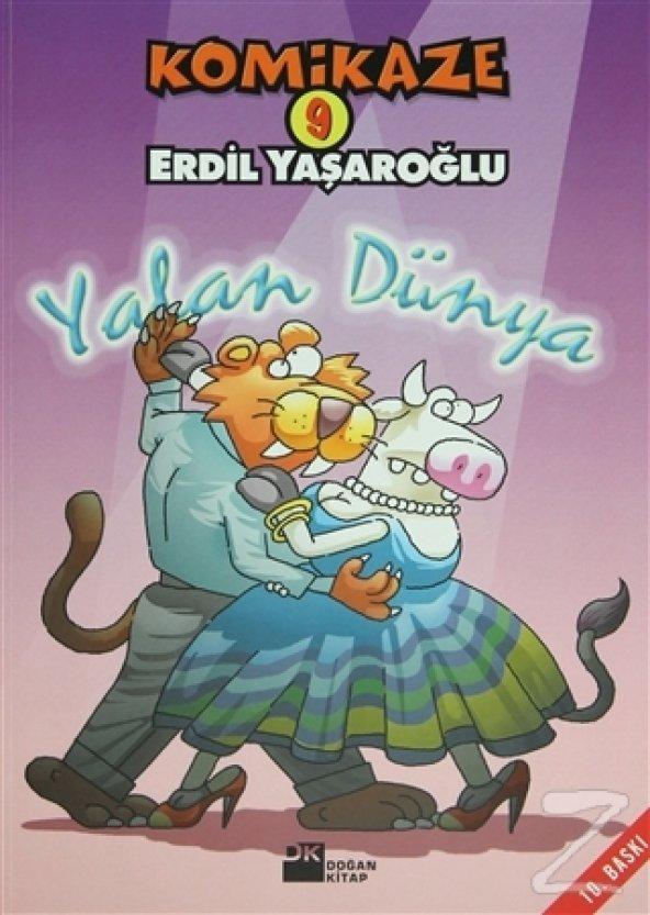 Komikaze 9 Yalan Dünya/Erdil Yaşaroğlu