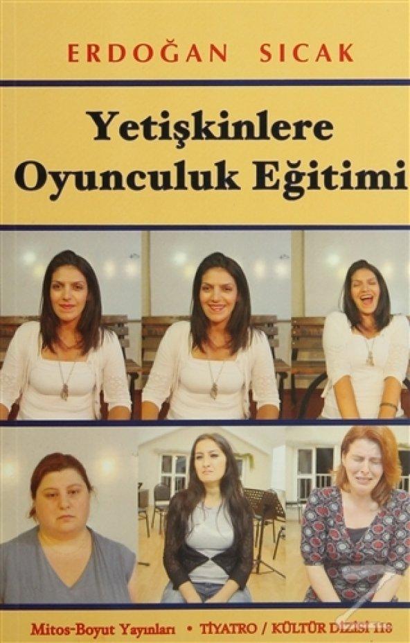 Yetişkinlere Oyunculuk Eğitimi/Erdoğan Sıcak
