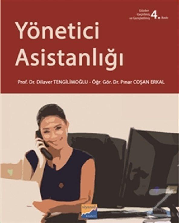 Yönetici Asistanlığı/Dilaver Tengilimoğlu,Pınar