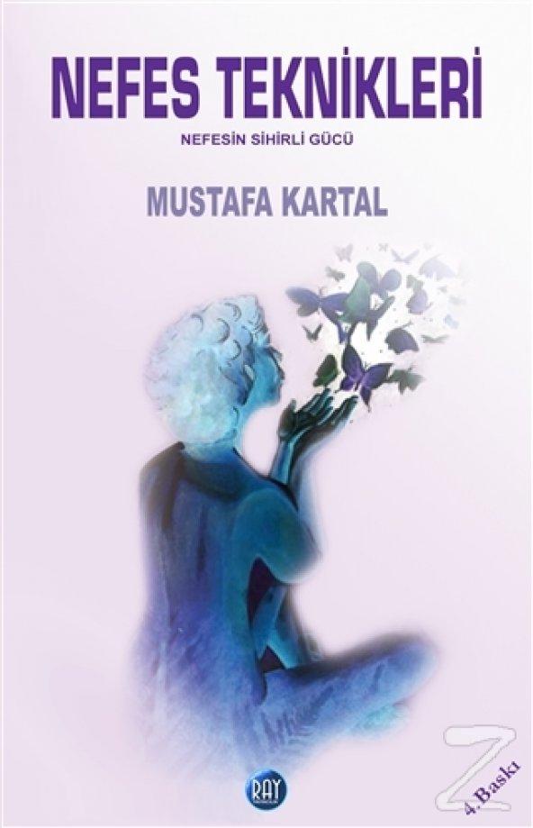Nefes Teknikleri Nefesin Sihirli Gücü/Mustafa Kartal