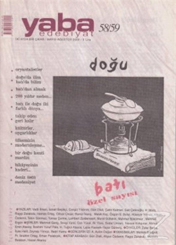 Yaba Edebiyat Dergisi Sayı: 58-59 Doğu-Batı Özel