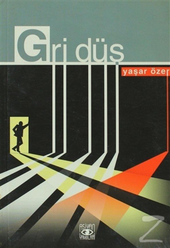 Gri Düş/Yaşar Özer