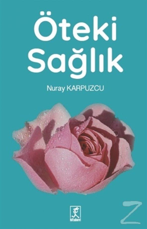 Öteki Sağlık/Nuray Karpuzcu