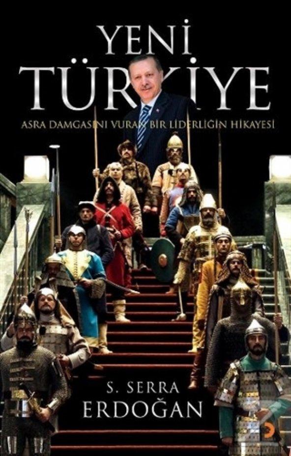 Yeni Türkiye/S. Serra Erdoğan