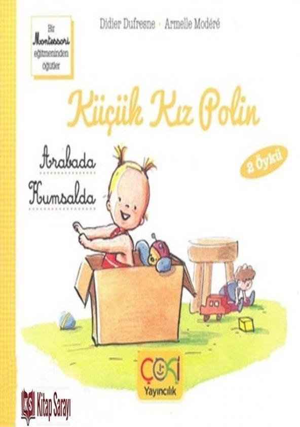 Küçük Kız Polin Arabada ve Kumsalda Didier Dufresne Çoki Yayınları