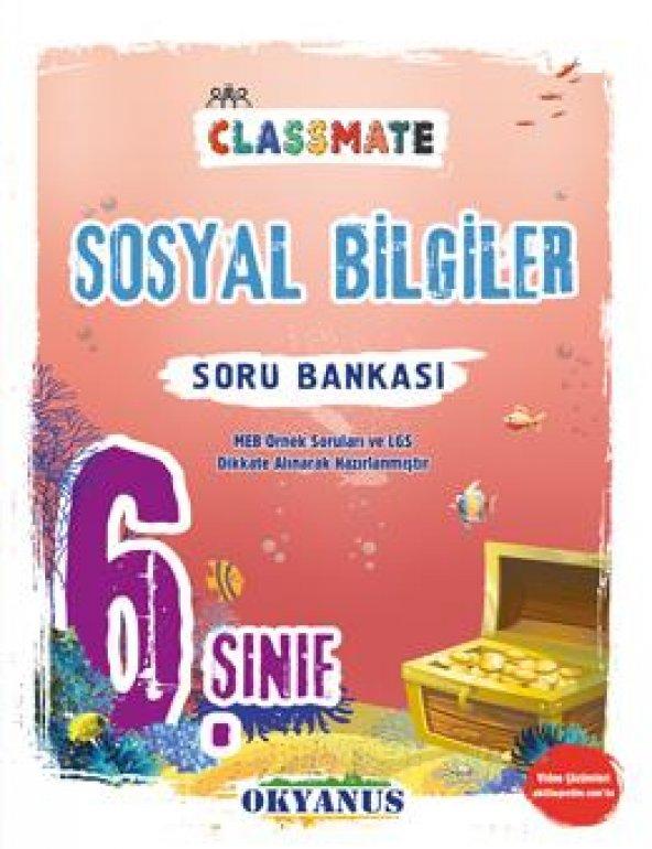 OKYANUS 6.SINIF CLASSMATE SOSYAL BİLGİLER SORU BANKASI (2020)