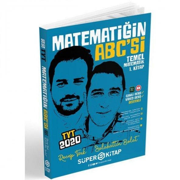 2020 TYT Matematiğin Abc si Matematik 1. Kitap Süper Kitap