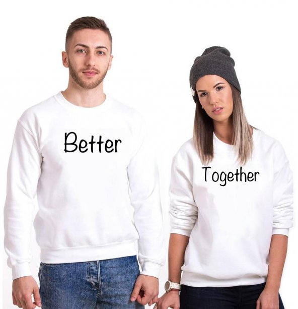 Tshirthane Better Together  Sevgili Kombinleri tshirt kombini Sevgili Sweatshirt Uzunkollu