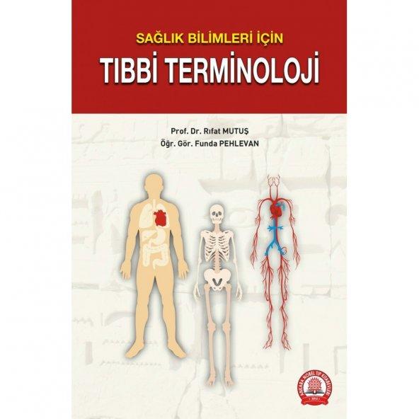 Sağlık Bilimleri İçin Tıbbi Terminoloji