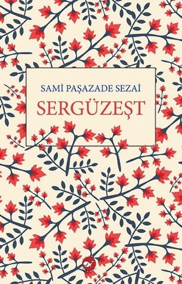 Sergüzeşt - Sami Paşazade Sezai - Beyaz Balina
