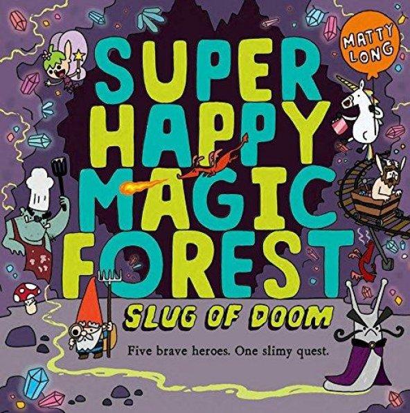OXFORD SUPER HAPPY MAGIC FOREST:SLUG OF DOOM
