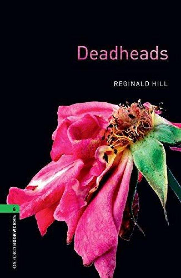 OXFORD OBWL 6:DEADHEADS
