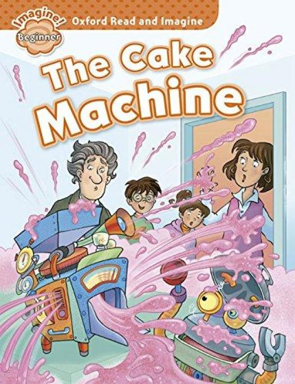 OXFORD ORI BEG:CAKE MACHINE +mp3