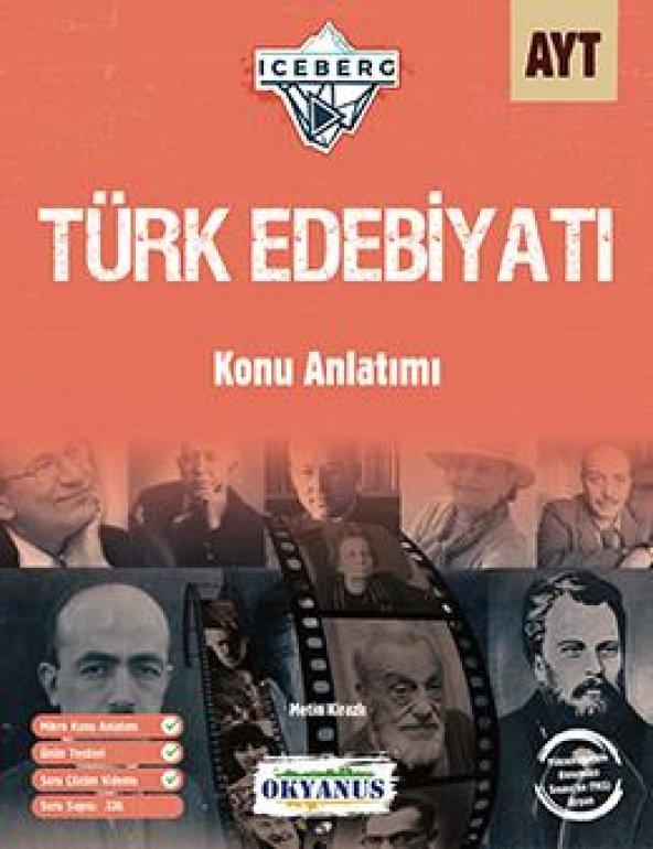 AYT Iceberg Türk Edebiyatı Konu Anlatımı - Okyanus Yayınları