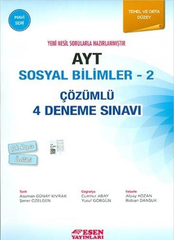 AYT Sosyal Bilimler 2 Çözümlü 4 Deneme Sınavı - Esen Yayınları