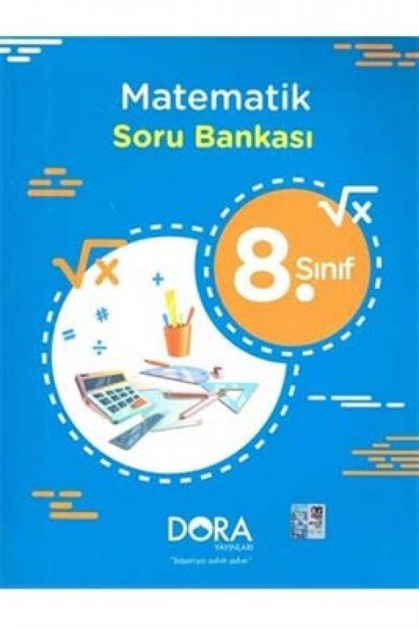 8.Sınıf Matematik Soru Bankası - Dora Basım Yayın