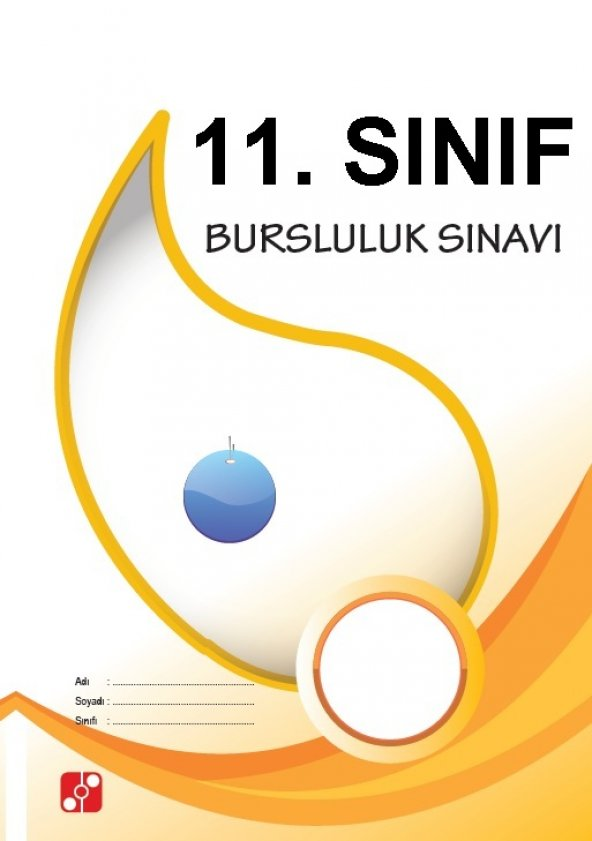 11. SINIF 5 ADET BURSLULUK SINAVI