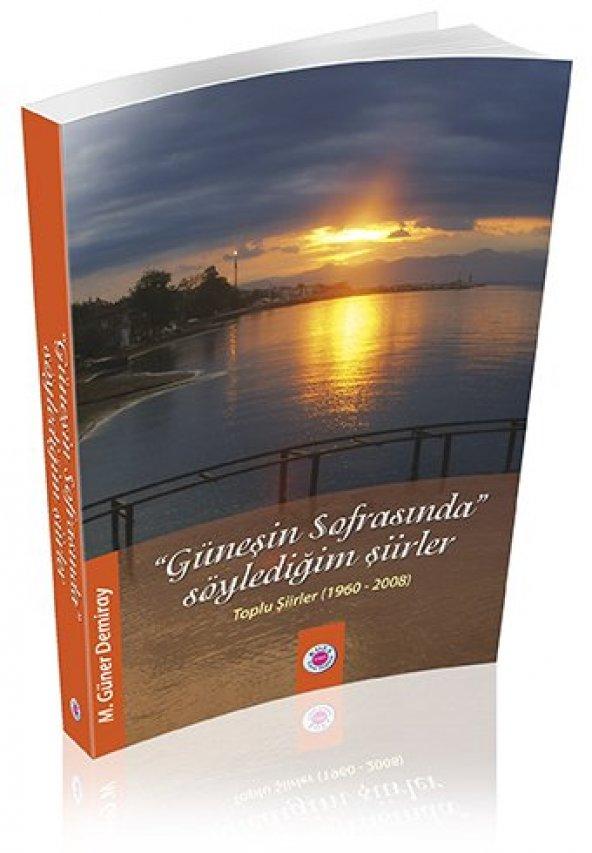 Koza Yayın Güneşin Sofrasında Söylediğim Şiirler (Toplu Şiirler 1960 - 2008)
