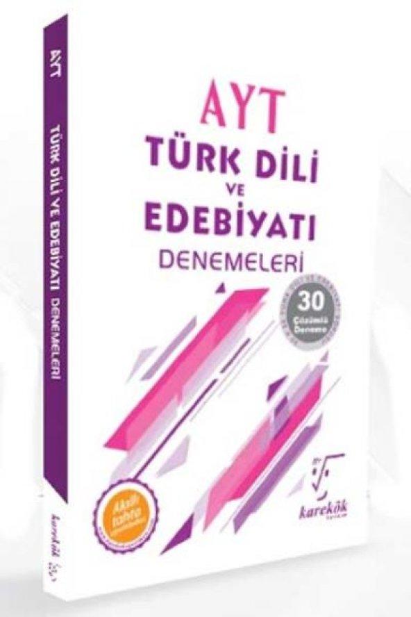 Karekök AYT Türk Dili ve Edebiyatı Çözümlü 30 Deneme