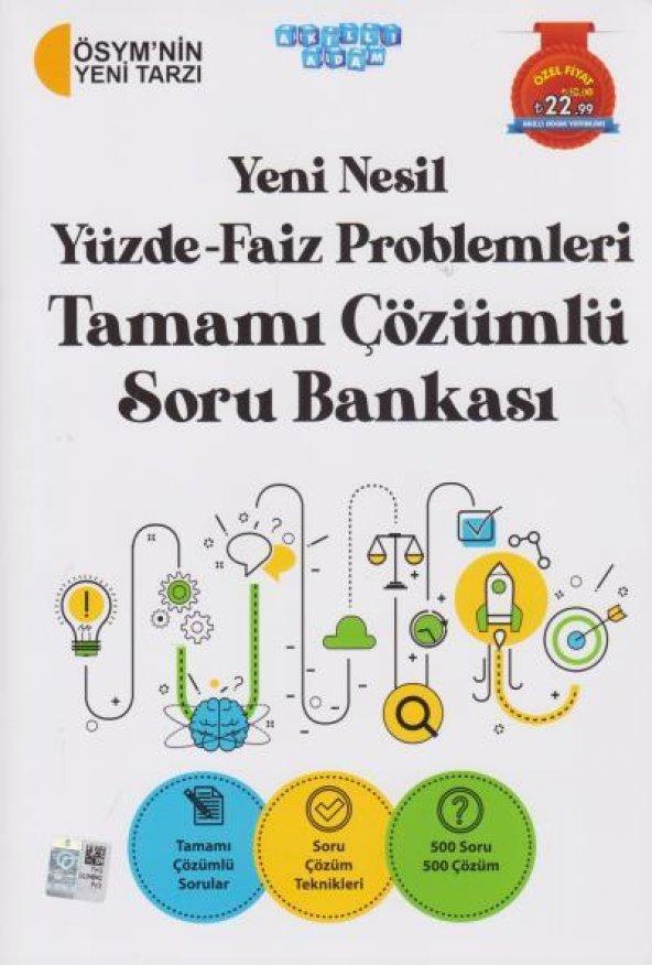 Akıllı Adam Yeni Nesil Yüzde Faiz Problemleri Tamamı Çöz. Soru Bankası YENİ