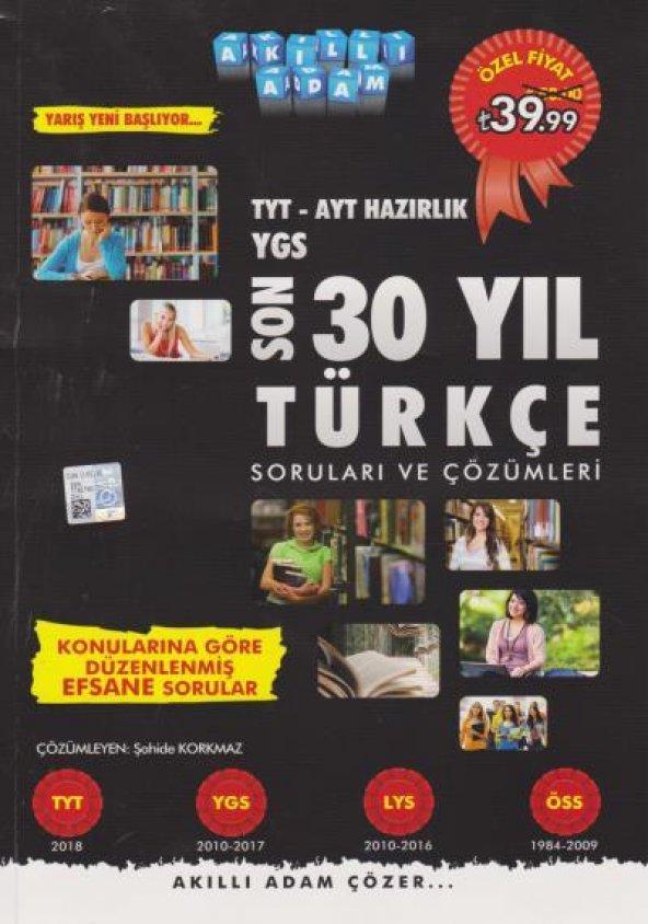 Akıllı Adam TYT AYT Hazırlık YGS Son 30 Yıl Türkçe Soruları ve Çözümleri YENİ