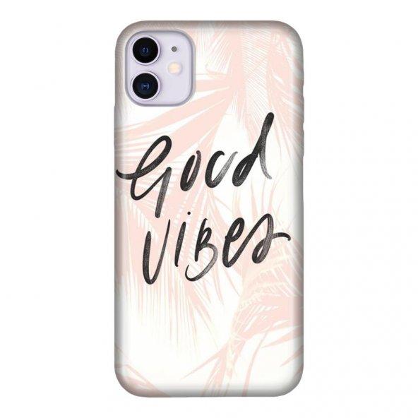 iPhone 11 6.1 inc Kılıf Desenli Esnek Silikon Telefon Kabı Kapak - Good Vibes