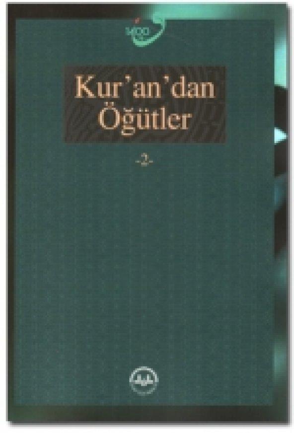 Kurandan Öğütler (2 cilt)