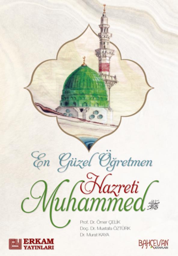 En Güzel Öğr. Hz. Muhammed Mustafa