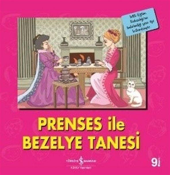İŞBANKASI / PRENSES İLE BEZELYE TANESİ