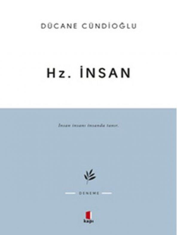 KAPI / HZ. İNSAN / DÜCANE CÜNDİOĞLU