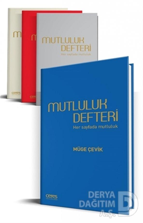 CERES / MUTLULUK DEFTERİ / MÜGE ÇEVİK