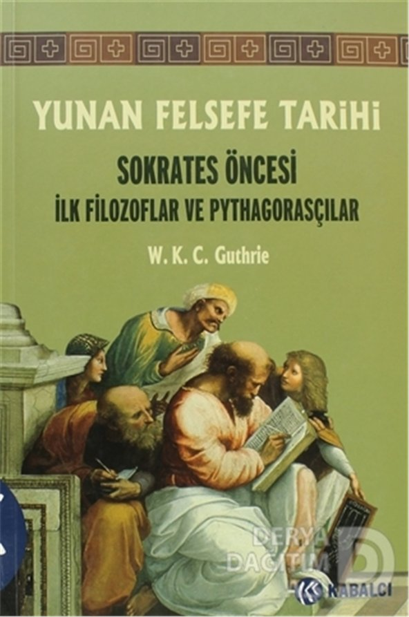 KABALCI / YUNAN FELSEFE TARİHİ CİLT  1