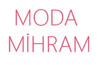 MODA MİHRAM