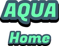 Aqua Home