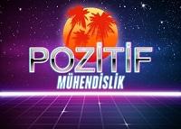 POZİTİF MÜHENDİSLİK