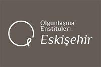Olgunlaşma Enstitüleri Eskişehir